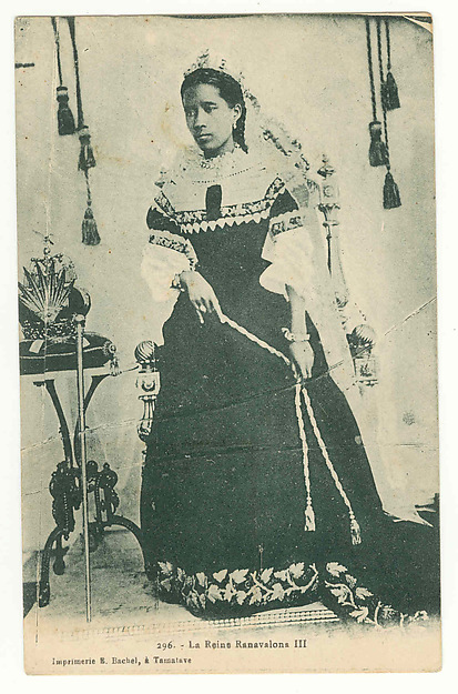 The queen Ranavalona III [b. 1861; r. 1883-1897, d. 1917]