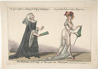 The Fashions of the Day – or Time Past and Time Present: The Year (1740) a Lady's Full Dress of Bombazeen – The Year (1808) Lady's Undress of Bum-be-seen