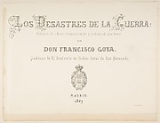 The Disasters of War (Los Desastres de la Guerra), title page