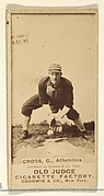 Cross, Catcher, Philadelphia Athletics, from the Old Judge series (N172) for Old Judge Cigarettes