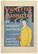 VIGNETTES / OF / MANHATTAN / BY / BRANDER / MATTHEWS / ILLUSTRATED / HARPER / & BROTHERS / PUBLISHERS