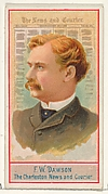F.W. Dawson, The Charleston News and Courier, from the American Editors series (N1) for Allen & Ginter Cigarettes Brands