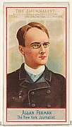 Allan Forman, The New York Journalist, from the American Editors series (N1) for Allen & Ginter Cigarettes Brands