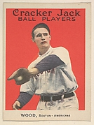 Wood, Boston, American League, from the Ball Players series (E145) for Cracker Jack