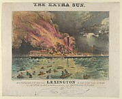 Awful Conflagration of the Steam Boat Lexington in Long Island Sound on Monday Eve, January 13th, 1840, by which melancholy occurrence, over 100 Persons Perished
