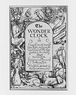 The Wonder Clock, or Four and Twenty Marvelous Tales: Title page