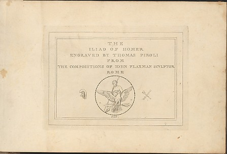 The Iliad and Odyssey of Homer, Engraved From the Compositions of John Flaxman, Sculptor, Rome
