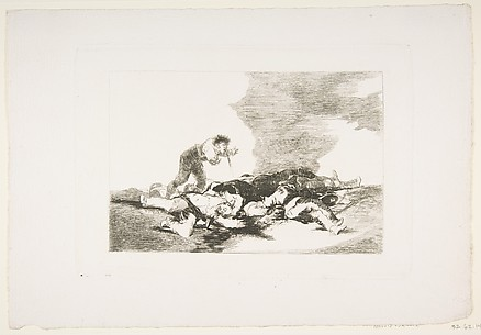 This is What You were Born For (Para eso habeis nacido), The Disasters of War (Los Desastres de la Guerra), plate 12