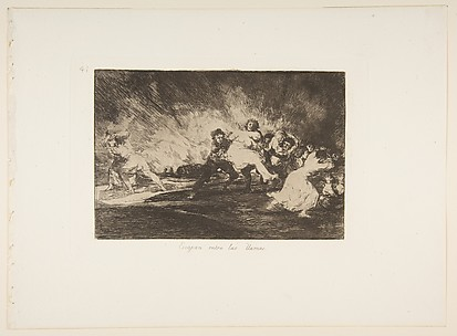 They Escape through the Flames (Escapan entre las llamas), from The Disasters of War (Los Desastres de la Guerra), plate 41