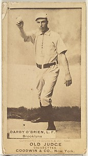 Darby O'Brien, Left Field, Brooklyn Bridegrooms, from the Old Judge series (N172) for Old Judge Cigarettes
