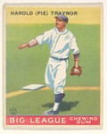 Harold (Pie) Traynor, Pittsburgh Pirates, from the Big League Chewing Gum series (R319) for the Goudey Gum Company