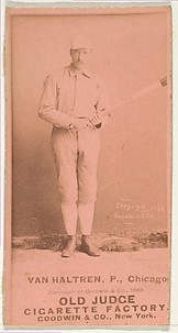 Van Haltren, Pitcher, Chicago, from the Old Judge series (N172) for Old Judge Cigarettes