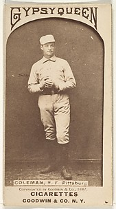 John Francis Coleman, Right Field, Pittsburgh, from the Old Judge series (N172) for Old Judge and Gypsy Queen Cigarettes