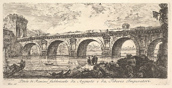 The Bridge at Rimini built by the Emperors Augustus and Tiberius (Ponte di Rimino fabbricato da Augusto e da Tiberio Imperatori), from Antichità Romane fuori di Roma