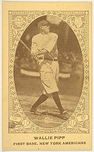 Wallie Pipp, First Base, New York Americans, from the American Caramels Baseball Players series (E120) for the American Caramel Company