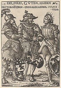 The Three Heathen Heroes (Die Drei Guten Haiden), from Heroes and Heroines
