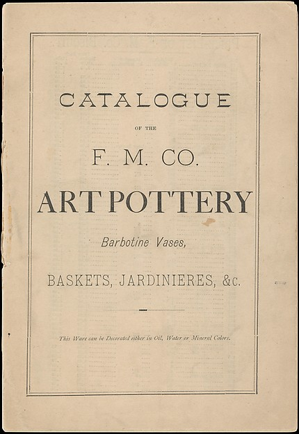 Catalogue of the F.M. Co., Art Pottery, Barbotine Vases, Baskets, Jardineres, &c.