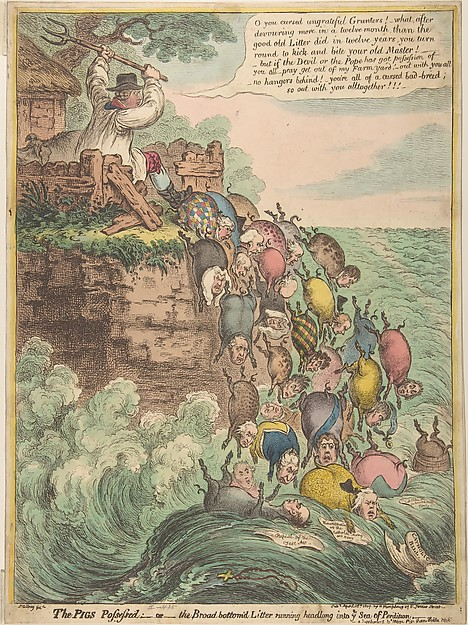 Fascinating Historical Picture of James Gillray with The Pigs Possessed|orthe Broad Bottomd Litter Running Headlong into Ye Sea of Perdi on 4/18/1807