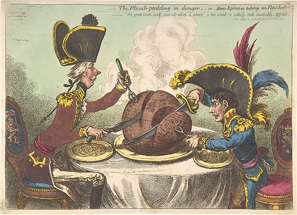 Fascinating Historical Picture of James Gillray with The Plumb-Pudding in Danger;orState Epicures Taking un Petit Souper on 2/26/1805