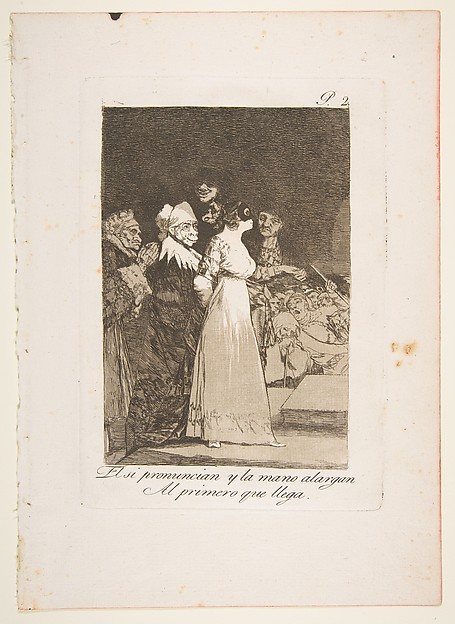 Plate 2 from 'Los Caprichos' : They say yes and give their hand to the first comer (El si pronuncian y la mano alargen al primero que llega)