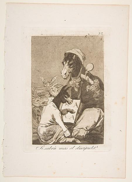 Plate 37 from 'Los Caprichos': Might not the pupil know more? (Si Sabrá mas el discipulo?)