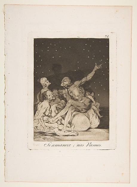Plate 71  from 'Los Caprichos': When day breaks we will be off (Si amanece; nos Vamos.)
