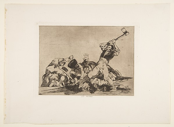 The Same (Lo Mismo), from The Disasters of War (Los Desastres de la Guerra), plate 3