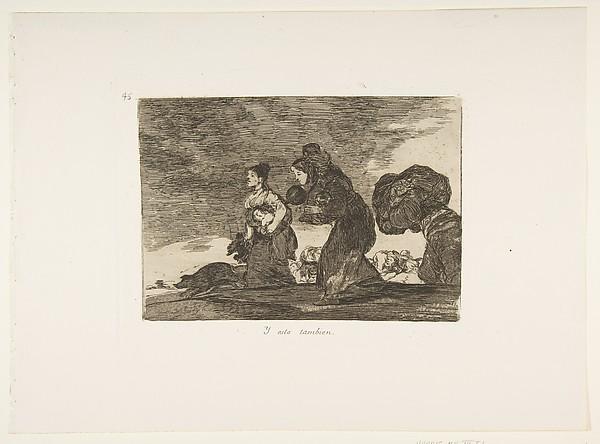 Plate 45 from 'The Disasters of War' (Los Desastres de la Guerra): 'And this too.' (Y esto tambien.)