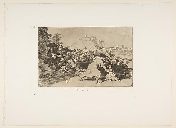 Plate 44 from 'The Disasters of War' (Los Desastres de la Guerra): 'I saw it' (Yo lo vi.)