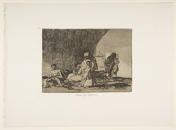 Plate 57  from 'The Disasters of War' (Los Desastres de la Guerra): 'The healthy and the sick' (Sanos y enfermos.)