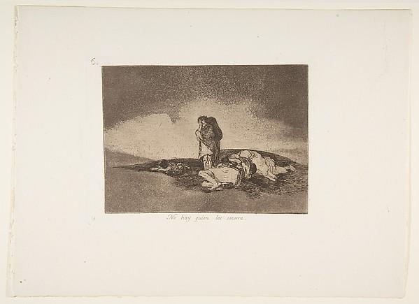 Plate 60  from 'The Disasters of War' (Los Desastres de la Guerra):'There is no one to help them' (No hay quien los soccara.)