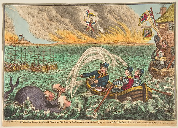 Fascinating Historical Picture of James Gillray with British Tars Towing the Danish Fleet into Harbour; the Broad-Bottom Leviathan trying Billys Old Boa on 10/1/1807