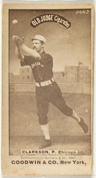Clarkson, Pitcher, Chicago, from the Old Judge series (N172) for Old Judge Cigarettes