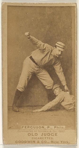 "Charles J. ""Charlie"" Ferguson, Pitcher, Philadelphia, from the Old Judge series (N172) for Old Judge Cigarettes"