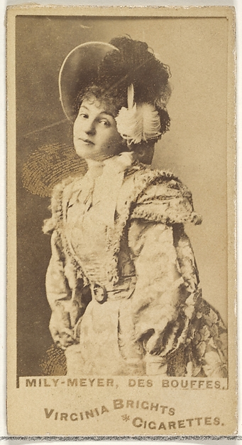 Mily-Meyer, Des Bouffes, from the Actors and Actresses series (N45, Type 1) for Virginia Brights Cigarettes