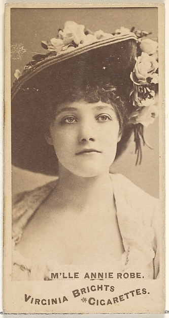 M'lle Annie Robe, from the Actors and Actresses series (N45, Type 1) for Virginia Brights Cigarettes