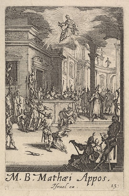 This is What Jacques Callot and Martyrdom of Saint Matthew from the series The little apostles (Les petits aptres) Looked Like  in 1632
