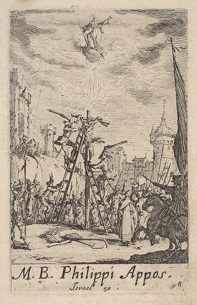 This is What Jacques Callot and Martyrdom of Saint Philip from the series The little apostles (Les petits aptres) Looked Like  in 1632