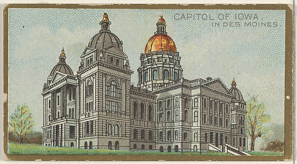 Capitol of Iowa in Des Moines, from the General Government and State Capitol Buildings series (N14) for Allen & Ginter Cigarettes Brands