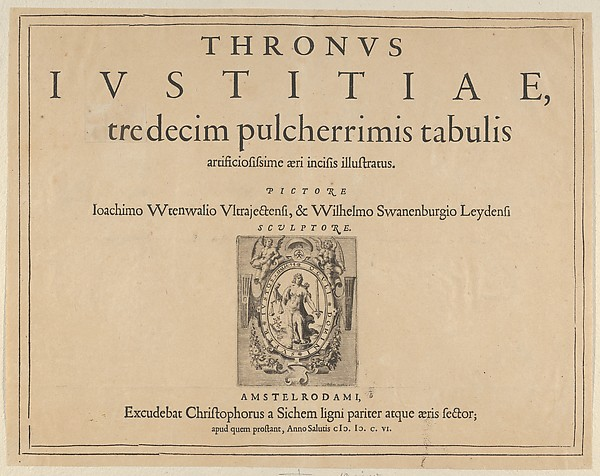 Typographic Title Page with a Vignette Depicting the Allegorical Figure of Justice, from Thronus Justitiae, tredecim pulcherrimus tabulis...