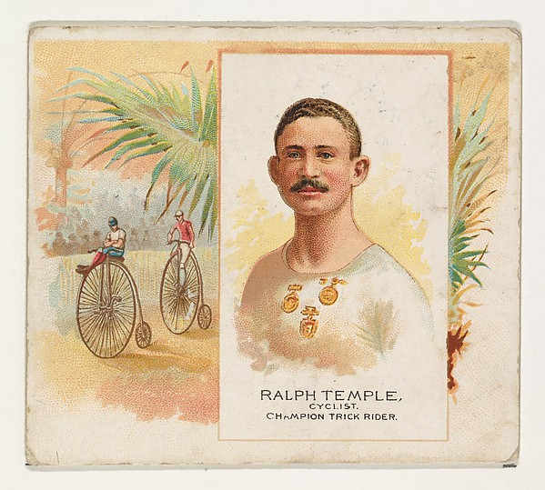Ralph Temple, Cyclist, Champion Trick Rider, from World's Champions, Second Series (N43) for Allen & Ginter Cigarettes