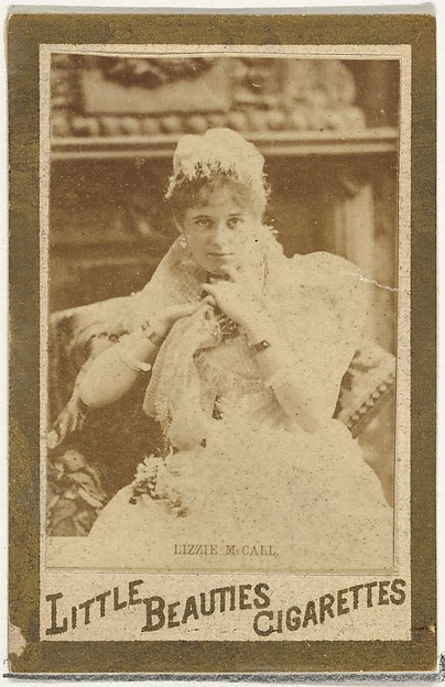 Lizzie McCall, from the Actresses and Celebrities series (N60, Type 1) promoting Little Beauties Cigarettes for Allen & Ginter brand tobacco products