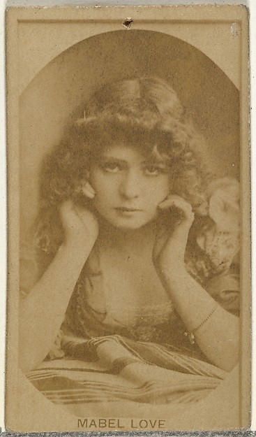 Mabel Love, from the Actors and Actresses series (N145-8) issued by Duke Sons & Co. to promote Duke Cigarettes