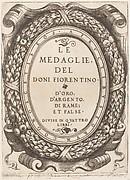 Title plate: Le Medaglie del Doni Fiorentino
