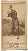 Purcell, Captain, Baltimore Orioles, from the Old Judge series (N172) for Old Judge Cigarettes