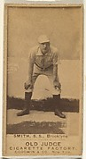 Smith, Shortstop, Brooklyn Bridegrooms, from the Old Judge series (N172) for Old Judge Cigarettes