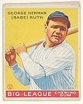 George Herman (Babe) Ruth, New York Yankees, from the Big League Chewing Gum series (R319) for the Goudey Gum Company