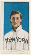 Knight, New York, American League, from the White Border series (T206) for the American Tobacco Company