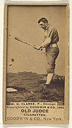 """William H. """"Dad"""" Clarke, Pitcher, Chicago, from the Old Judge series (N172) for Old Judge Cigarettes"""