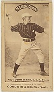John Montgomery Ward, Captain and Shortstop, New York, from the Old Judge series (N172) for Old Judge Cigarettes